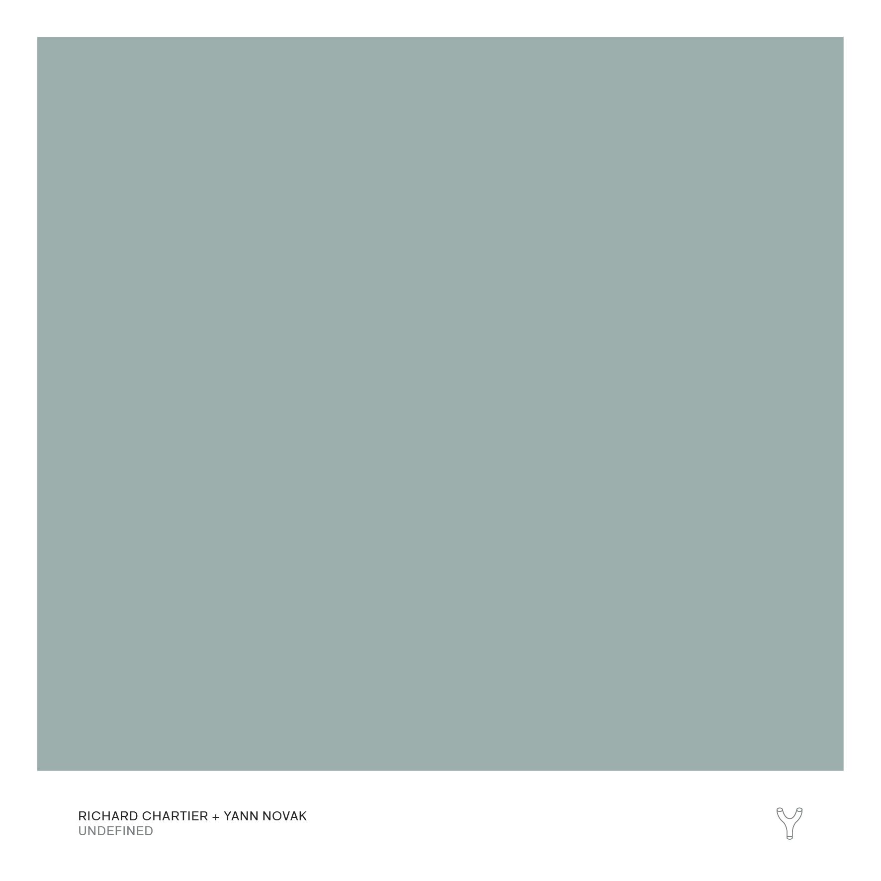 Richard Chartier + Yann Novak — Undefined