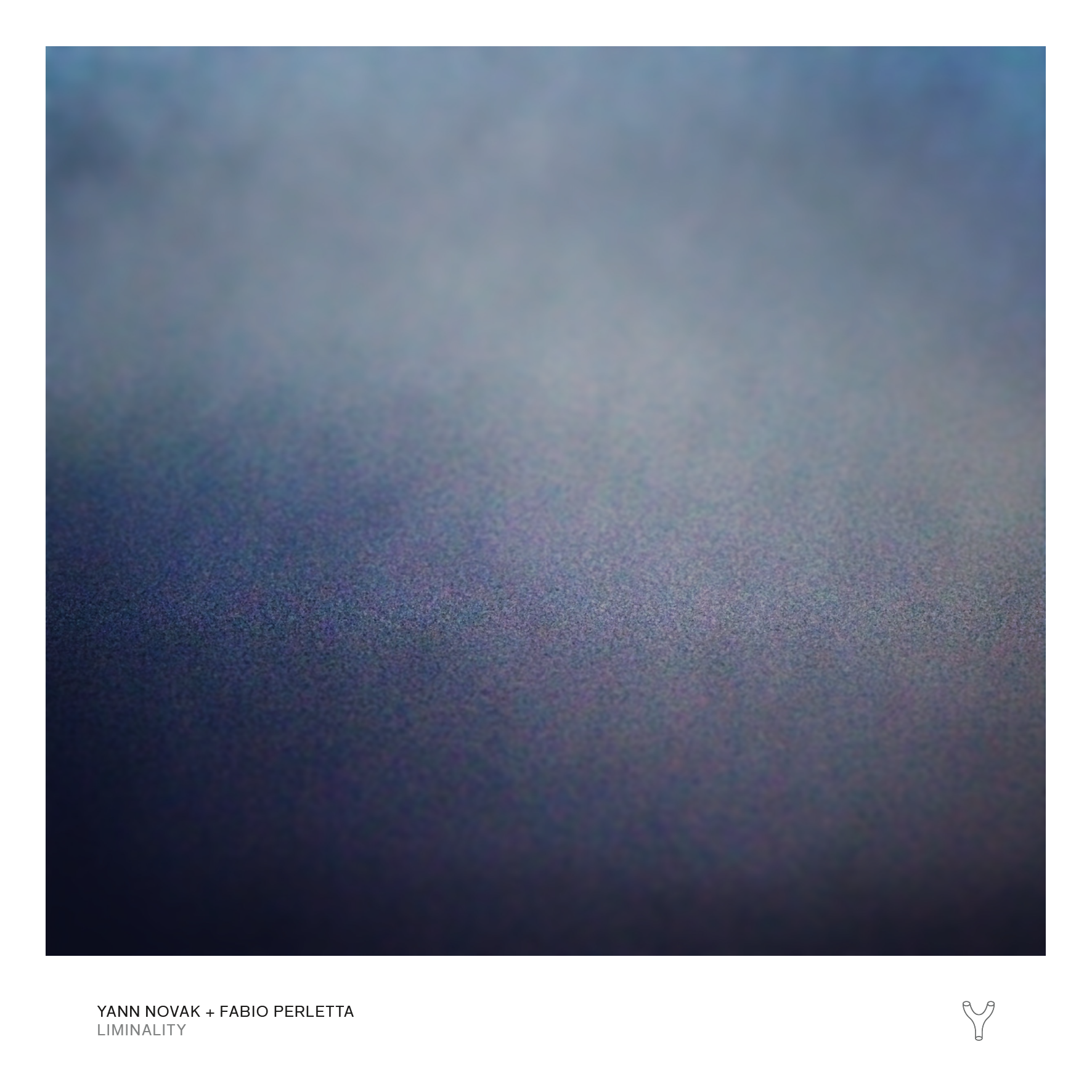 Yann Novak + Fabio Perletta — Liminality